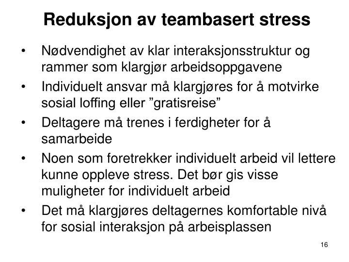 Reduksjon av teambasert stress