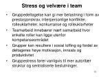 stress og velv re i team