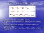 ratchet effect in electronics