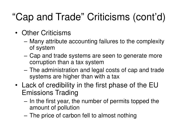 """""""Cap and Trade"""" Criticisms (cont'd)"""