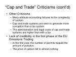 cap and trade criticisms cont d
