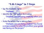 life lingo in 3 steps