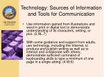 technology sources of information and tools for communication