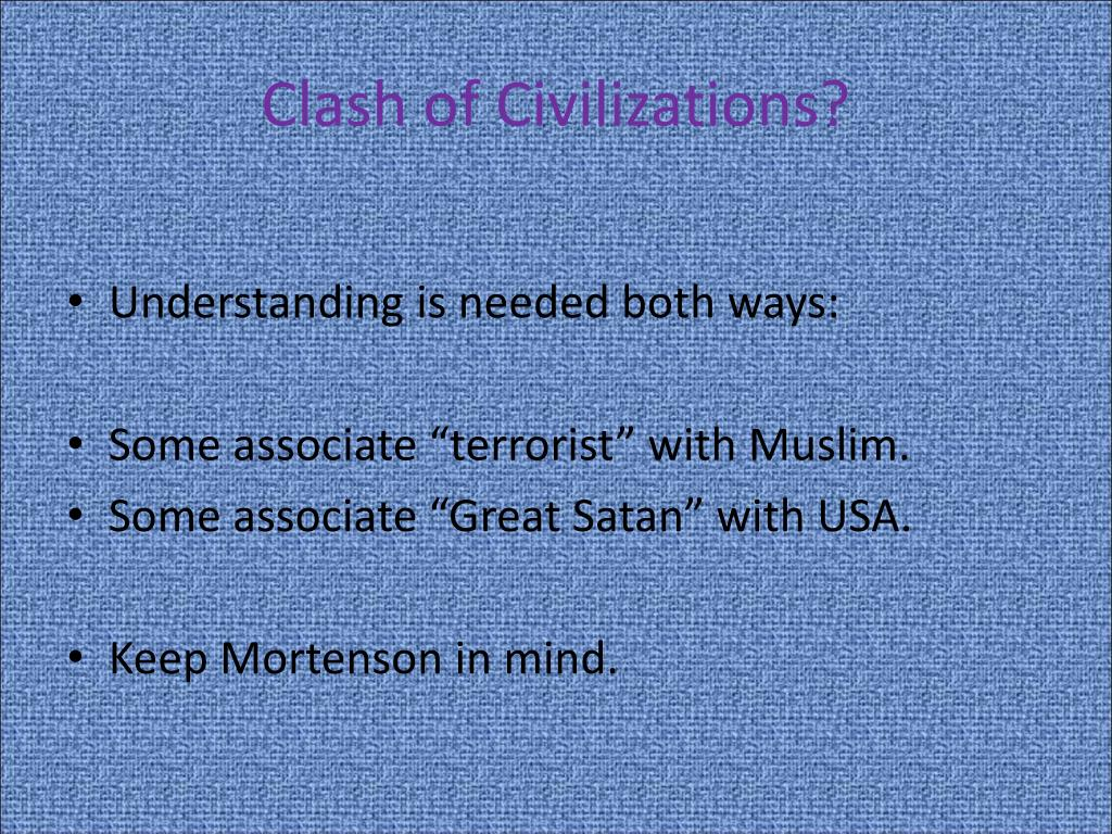 Clash of Civilizations?