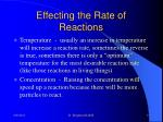 effecting the rate of reactions