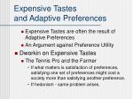 expensive tastes and adaptive preferences
