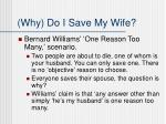 why do i save my wife