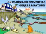 les humains peuvent ils g rer la nature
