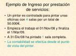 ejemplo de ingreso por prestaci n de servicios