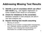 addressing missing test results