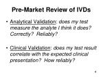pre market review of ivds