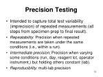 precision testing