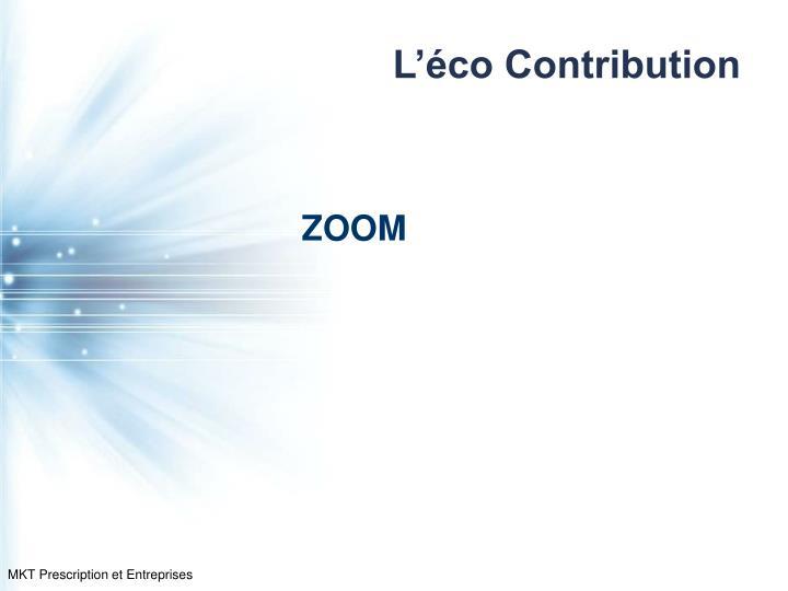 L'éco Contribution