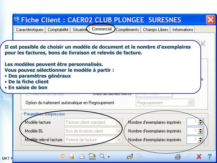 Il est possible de choisir un modèle de document et le nombre d'exemplaires