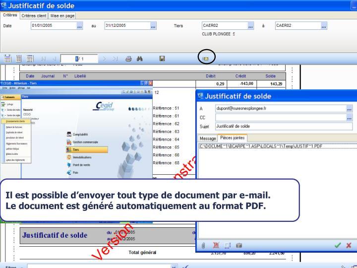 Il est possible d'envoyer tout type de document par e-mail.