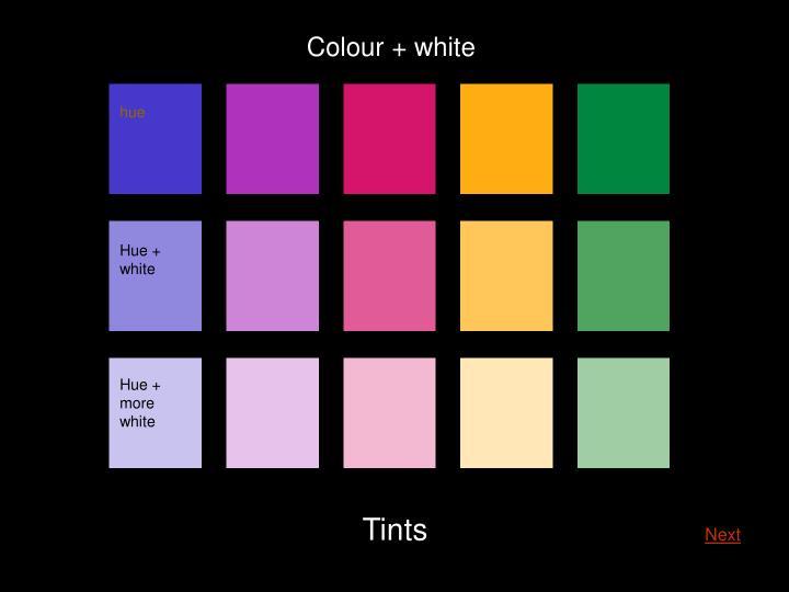 Colour + white