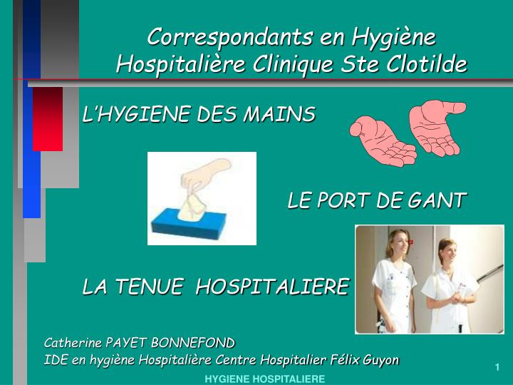 correspondants en hygi ne hospitali re clinique ste clotilde n.
