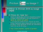 friction ou lavage1