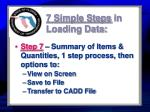7 simple steps in loading data3