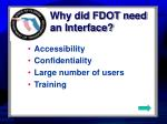 why did fdot need an interface
