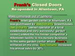 frank s closed doors re opended in allentown pa