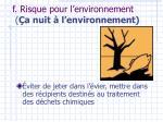 f risque pour l environnement a nuit l environnement