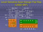 level sensitive scan design flip flop lssd sff