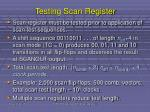 testing scan register