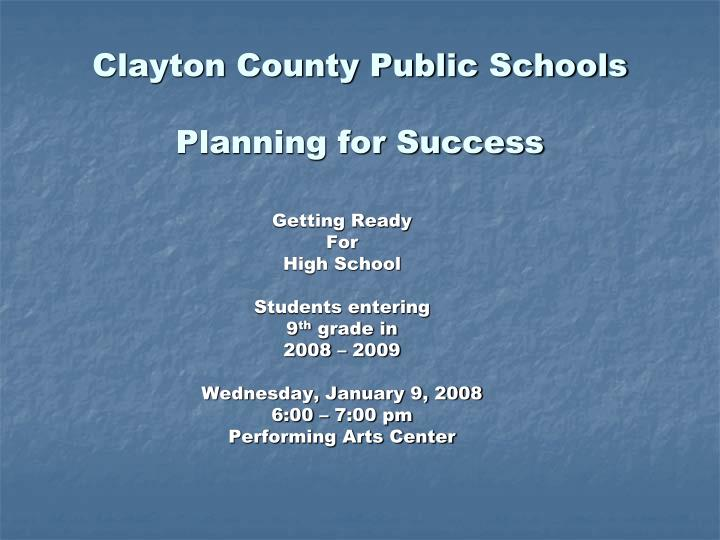 Clayton county public schools planning for success