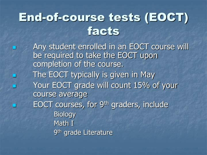 End-of-course tests (EOCT) facts