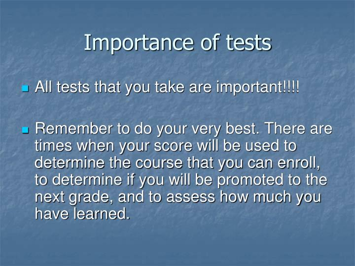 Importance of tests