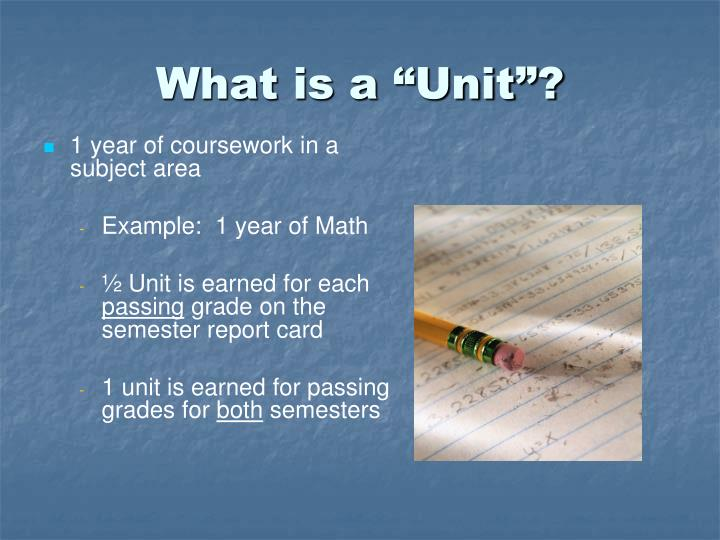 "What is a ""Unit""?"
