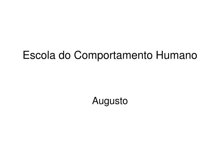 escola do comportamento humano n.