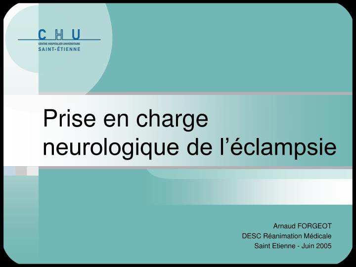 prise en charge neurologique de l clampsie n.