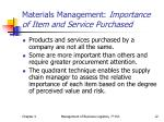 materials management importance of item and service purchased