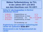 weitere tarifentwicklung im tv l in den jahren 2011 und 2012 aus dem abschluss vom 10 3 2011