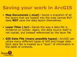saving your work in arcgis