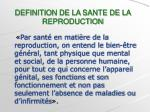 definition de la sante de la reproduction