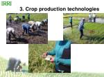3 crop production technologies