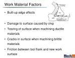 work material factors
