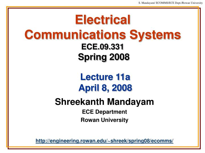 electrical communications systems ece 09 331 spring 2008 n.