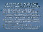 lei de inova o vers o 2002 termo de compromisso de gest o
