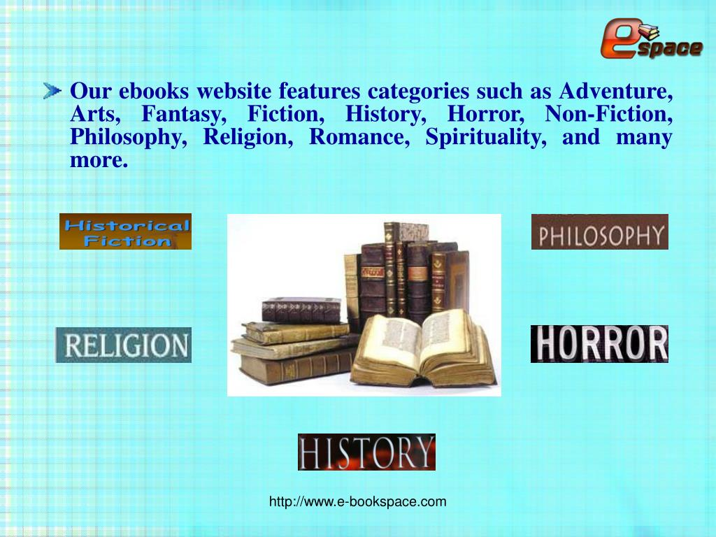 Our ebooks website features categories such as Adventure, Arts, Fantasy, Fiction, History, Horror, Non-Fiction, Philosophy, Religion, Romance, Spirituality, and many more.