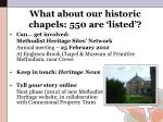 what about our historic chapels 550 are listed