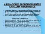 v relaciones econ micas entre catalu a y marruecos