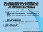 viii instrumentos de apoyo a la exportaci ny a la inversi n de las empresas espa olas1