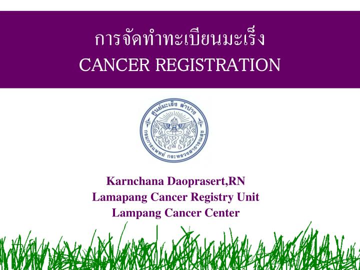 cancer registration n.