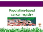 population based cancer registry