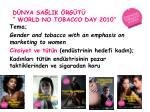 d nya sa lik rg t world no tobacco day 2010