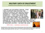 military oath of enlistment recited by all service members at their swearing in ceremony